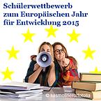 Germanwatch Schülerwettbewerb zum Europäischen Jahr für Entwicklung 2015