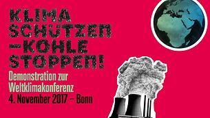 """Mehr Infos zur Demo """"Klima schützen - Kohle stoppen"""" am 4.11.2017 in Bonn"""