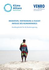 Cover: Migration, Vertreibung & Flucht infolge des Klimawandels