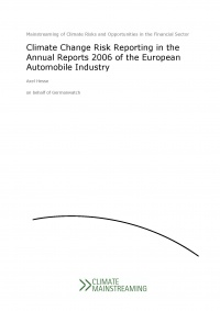 Climate change risk reporting in the annual reports 2006 of the European automobile industry