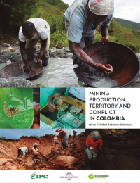 Mining Production, Territory and Conflict in Colombia