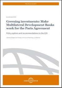 Cover: Greening Investments: Make Multilateral Development Banks work for the Paris Agreement