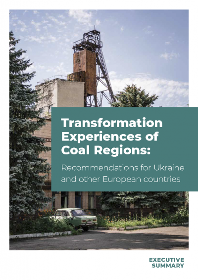 Transformation Experiences of Coal Regions. Recommendations for Ukraine and other European countries