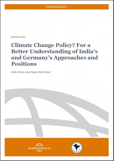 Cover: Climate Change Policy - For a Better Understanding of India's and Germany's Approaches and Positions